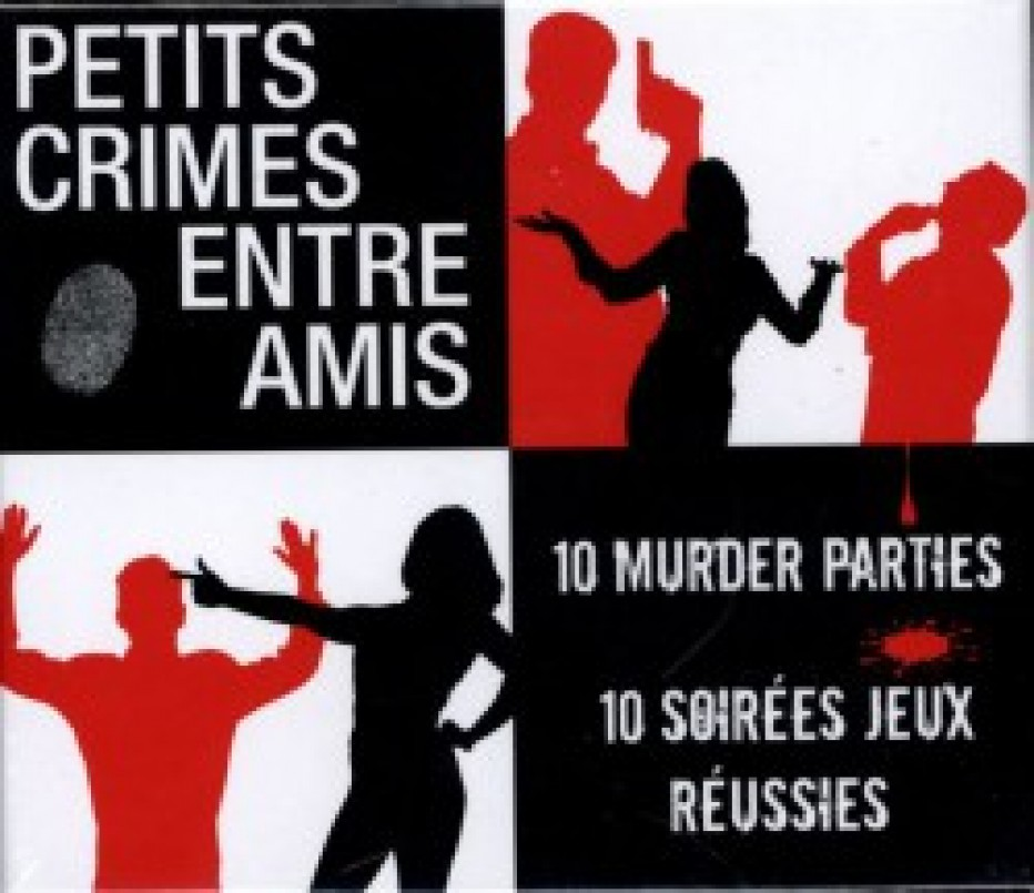 Petits crimes entre amis and co