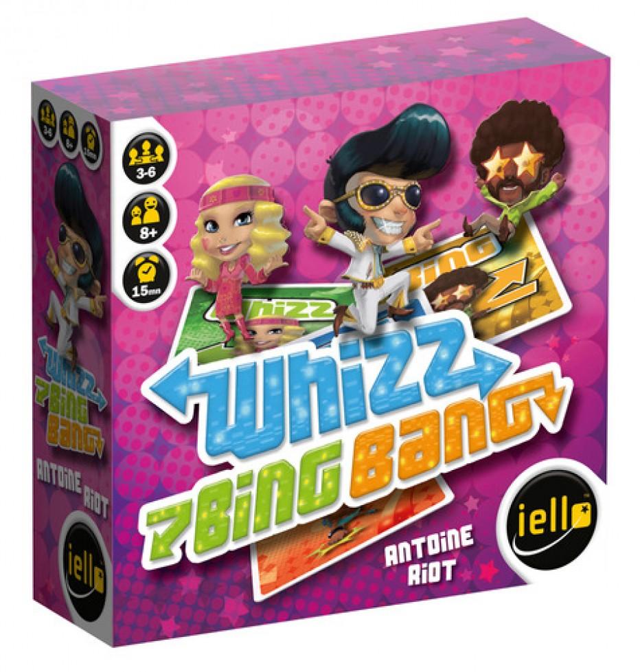 Whizz Bing Bang oh yeah