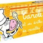 Carole et ses Drôles de Recettes