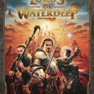 Le test de Lords of Waterdeep Boardgame
