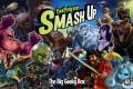 Smash Up : ça ne s'arrêtera pas de si tôt !