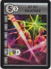 Jet set galactique