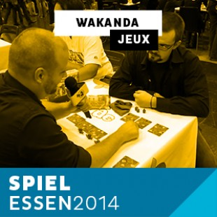 Essen 2014 – Day 1 – Wakanda – Blue Orange – VF