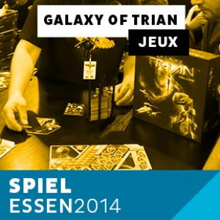 Essen 2014 – Day 3 – Galaxy of Trian – Creative Maker – VOSTFR