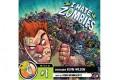 I Hate Zombies – le 1er jeu édité par BGG !