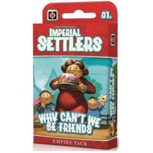 Imperial Settlers : Why Can't We Be Friends – Et pourquoi pas ?