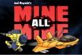Sous les radars : Mine, All Mine!
