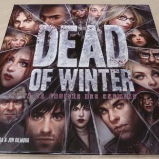 Dead of Winter : les zombies ont la dent dure