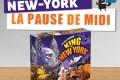La pause de midi #12 – King of New York