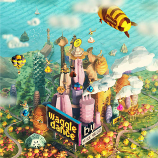 Waggle Dance, c'est quoi ce bzzz ?