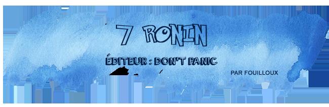 7-ronin-retour-salon-nom-des-jeux
