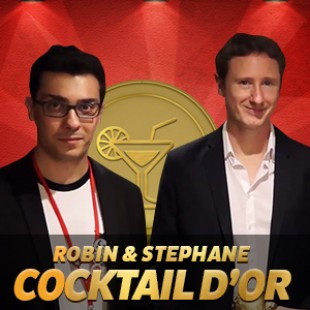 Cannes 2015 – Cocktails d'or – Interview Robin Entreinger & Stéphane Escapa