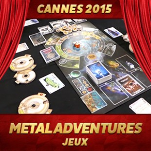 Cannes 2015 – Metal Adventures – Matagot
