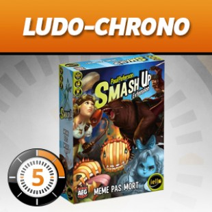 LudoChrono – Smash up extension même pas mort