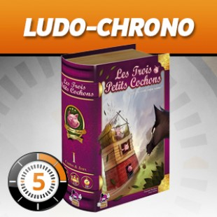 LudoChrono – Les 3 petits cochons