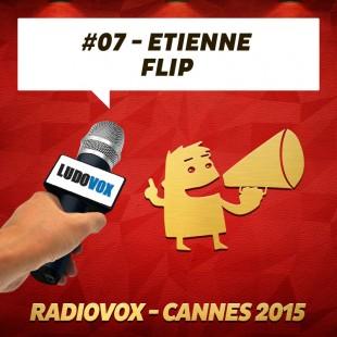 RadioVox Cannes 2015 #07 – Etienne – FLIP – Par Umberling