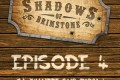 Live Replay – Shadows of Brimstone #4