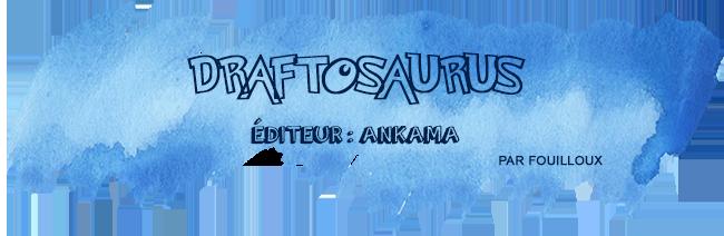 retour-salon-nom-des-jeux-draftosaurus
