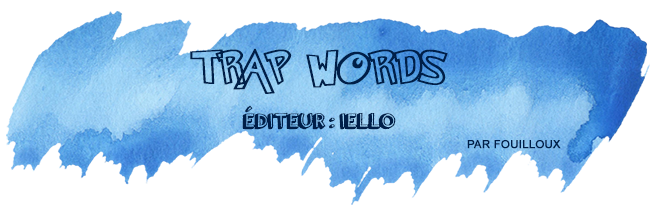 retour-salon-nom-des-jeux-trap-words