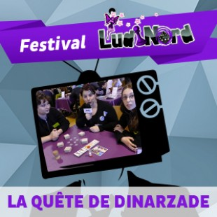 Ludinord 2015 – Proto famille – La quête de Dinarzade