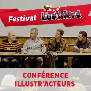 Ludinord 2015 – Conférence Illustr'Acteurs