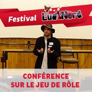 Ludinord 2015 – Conférence sur le jeu de rôle