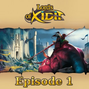 Live Replay – Lords of Xidit #1