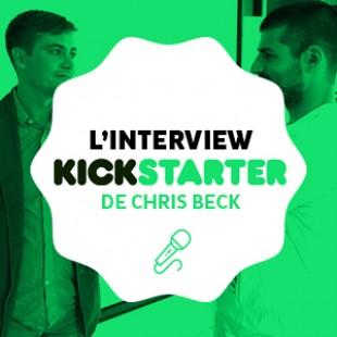 Interview de Chris Beck de Kickstarter – Lyon – 19 Mai 2015