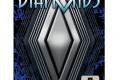 DIAMONDS : peut-être pas un bijou mais…
