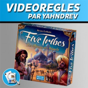 Vidéorègles – Five Tribes
