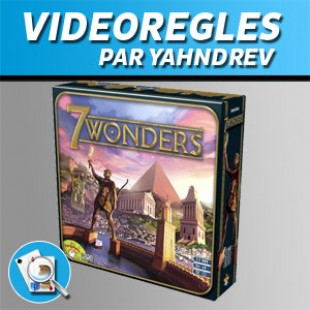 Vidéorègles – 7 Wonders
