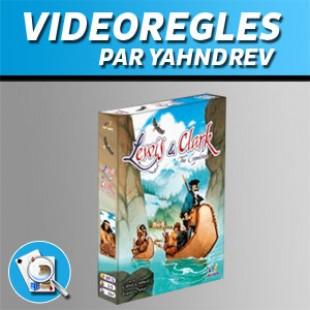 Vidéorègles – Lewis & Clark