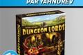 Vidéorègles – Dungeon Lords