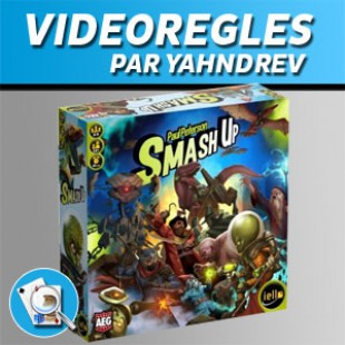 Vidéorègles – Smash Up
