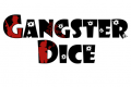 Gangster dice [KS]