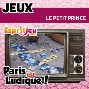 Paris Est Ludique 2015 – Le petit prince – Ludonaute