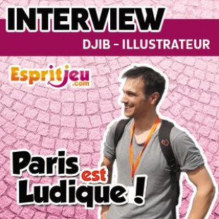 Paris Est Ludique 2015 – Interview Djib – Illustrateur