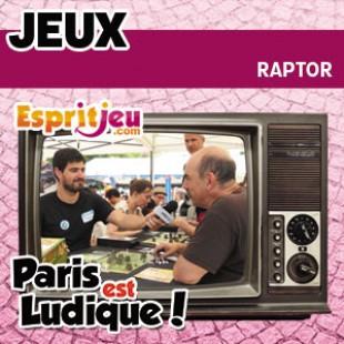Paris Est Ludique 2015 – Raptor – Matagot