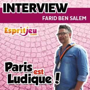Paris Est Ludique 2015 – Interview Farid Ben Salem – Sport Saber League