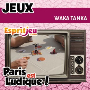 Paris Est Ludique 2015 – Waka Tanka – Sweet games