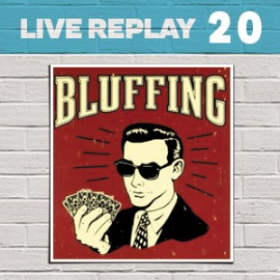 Live Replay #20 – Bluff party