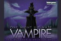 Retiens la nuit : One Night Ultimate Vampire