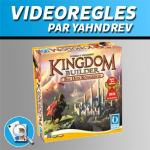 Vidéorègles – Kingdom Builder
