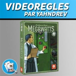 Vidéorègles – Mégawatts