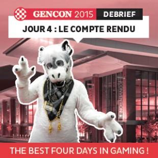 GenCon 2015 – Jour 4 – Le debrief