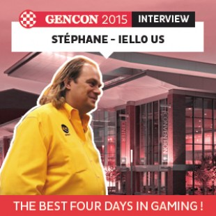 GenCon 2015 – Interview Stéphane – Iello US – VF