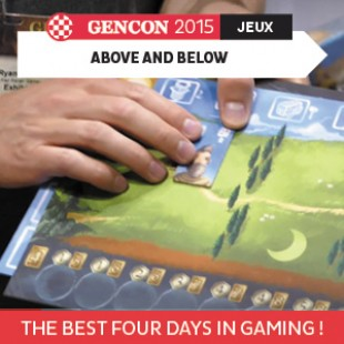 GenCon 2015 – Above and Below – Red Raven Games – VOSTFR