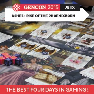 GenCon 2015 – Ashes : rise of the phoenixborn – Plaid hat Games – VOSTFR