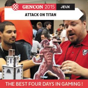 GenCon 2015 – Attack on titan  – Cryptozoic – VOSTFR