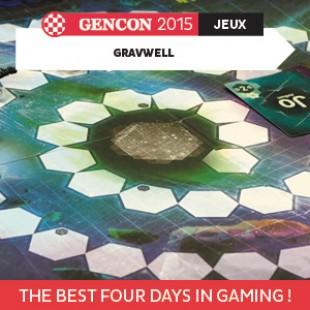 GenCon 2015 – Gravwell – Foxtrot Games – VOSTFR